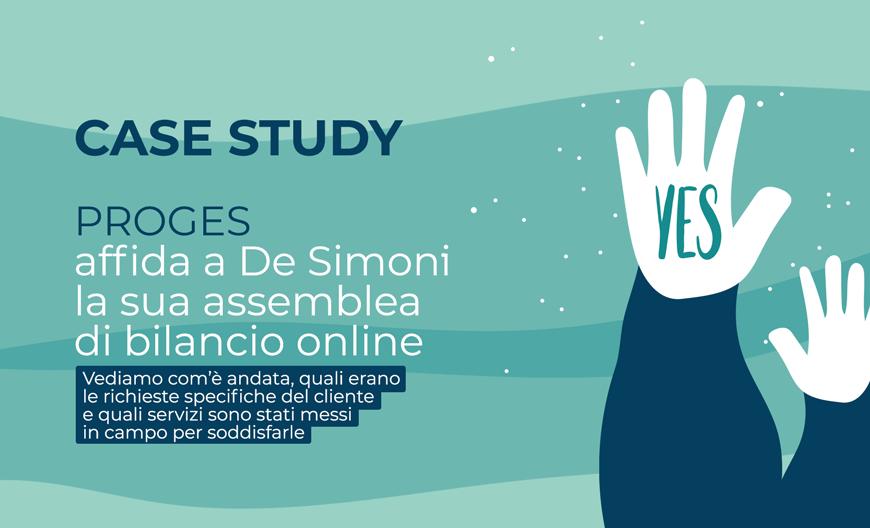 Case Study: Proges affida a De Simoni la sua assemblea di bilancio online